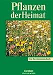 Pflanzen der Heimat: Bestimmungsbuch...