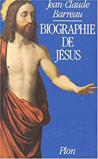 Biographie de Jésus, Barreau, Jean-Claude