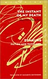 The Instant of My Death / Demeure: Fiction and Testimony (Meridian, Stanford, California) (English and French Edition) (0804733260) by Blanchot, Maurice