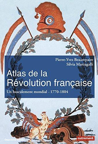 atlas-de-la-rvolution-franaise-un-basculement-mondial-1776-1815-by-pierre-yves-beaurepaire-2016-06-0