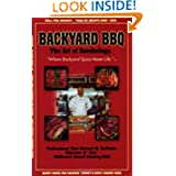 Backyard BBQ: The Art of Smokology by Richard W. McPeake