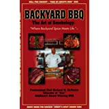 Backyard BBQ: The Art of Smokology ~ Richard W. McPeake