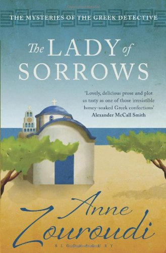 The Lady of Sorrows (Mysteries of/Greek Detective 4)