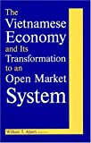 img - for Vietnamese Economy and Its Transformation to an Open Market System book / textbook / text book