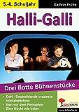 Image de Halli-Galli: Drei flotte Bühnenstücke für die Sekundarstufe