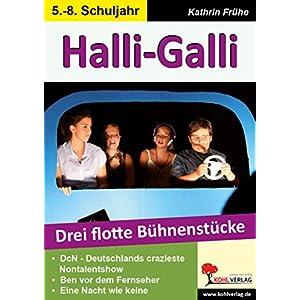 Halli-Galli: Drei flotte Bühnenstücke für die Sekundarstufe