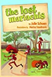 The Lost Mariachis (A Multicultural Childrens Book And A Funny Story For Kids)