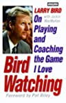 Bird Watching: On Playing And Coaching