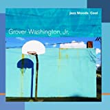 echange, troc Grover Washington Jr - Jazz Moods: Cool