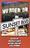 img - for Murder on Sunset Boulevard: Sister in Crime / LA Chapter book / textbook / text book