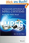 Fundamentals and Evolution of MPEG-2...