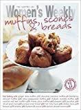 Muffins, Scones and Bread (The Australian Women's Weekly: New Essentials)