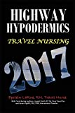 Highway Hypodermics: Travel Nursing 2017