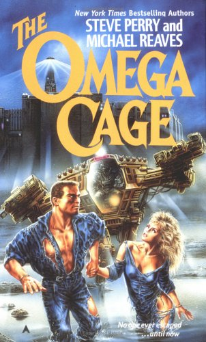 The Omega Cage (Ace Science Fiction), Steve Perry, Michael Reaves