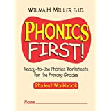 Phonics First (Primary): Student Workbookby Wilma H. Miller Ed.D.