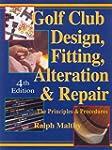 Golf Club Design, Fitting, Alteration...