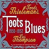 echange, troc Toots Thielemans - Toots Blues (1950 - 1952)