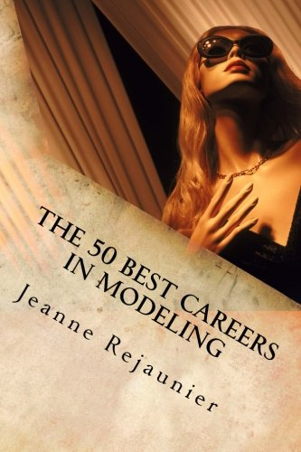 The 50 Best Careers in Modeling (Male Modeling compare prices)