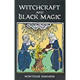 Witchcraft and Black Magicby Montague Summers