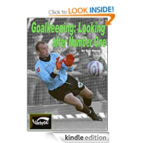 Goalkeeping - Looking After Number One