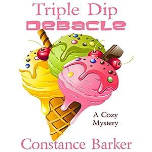 Triple Dip Debacle Audiobook