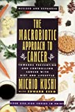 img - for The Macrobiotic Approach to Cancer: Towards Preventing and Controlling Cancer With Diet and Lifestyle book / textbook / text book