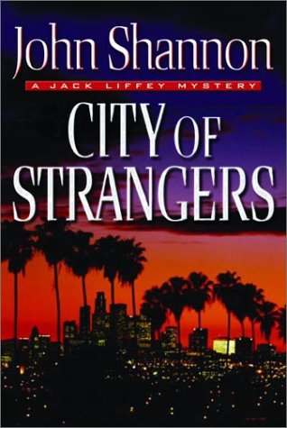 Image for City of Strangers: A Jack Liffey Mystery (Otto Penzler Books)