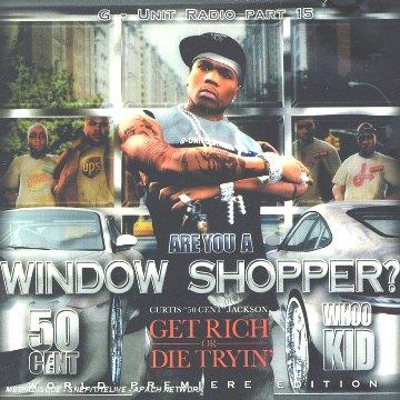 50 cent window shopper: