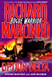 img - for OPTION DELTA: ROGUE WARRIOR (Rogue Warrior Series) book / textbook / text book