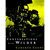 Conversations with Wilder ~ Billy Wilder