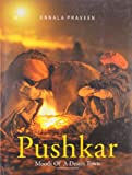 Pushkar: Moods of a Desert Town