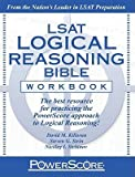 img - for PowerScore LSAT Logical Reasoning Bible Workbook (text only) by D. M. Killoran,S. G. Stein,N. I. Siclunov book / textbook / text book