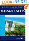Moon Handbooks Massachusetts: Including Boston, the Berkshires, and Cape Cod