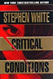 Critical Conditions: An Alan Gregory Thriller (052594270X) by White, Stephen