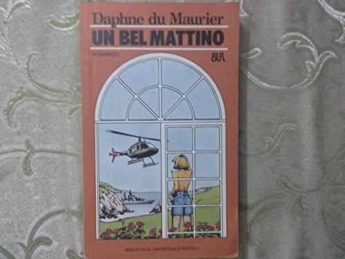 l-un-bel-mattino-daphne-du-maurier-rizzoli-bur-1a-ed-1985-b-zcs89