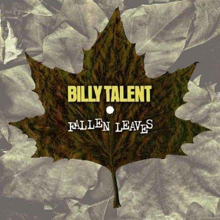 Billy Talent - Fallen Leaves - Zortam Music