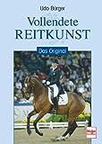 Vollendete Reitkunst: Klassiker der Reitkunst title=
