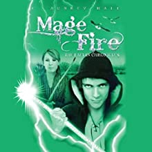 Mage Fire (       UNABRIDGED) by C. Aubrey Hall Narrated by Rebecca Courtney