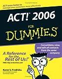 ACT! 2006 For Dummies (For Dummies (Computer/Tech)) (0471774545) by Fredricks, Karen S.