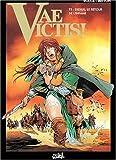 echange, troc Rocca, Mitton - Vae victis, tome 5 : Didius, le retour de l'infâme
