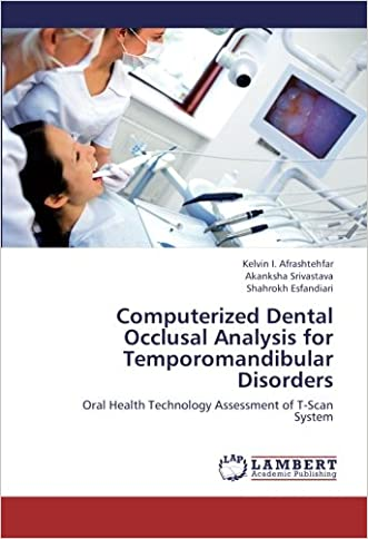 Computerized Dental Occlusal Analysis for Temporomandibular Disorders: Oral Health Technology Assessment of T-Scan System