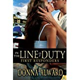 In the Line of Duty (First Responders) ~ Donna Alward