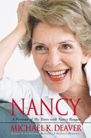 Nancy: A Portrait of My Years with Nancy Reagan, Deaver,Michael K.