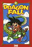 Dragon Fall, Tome 1 : Le Commencement
