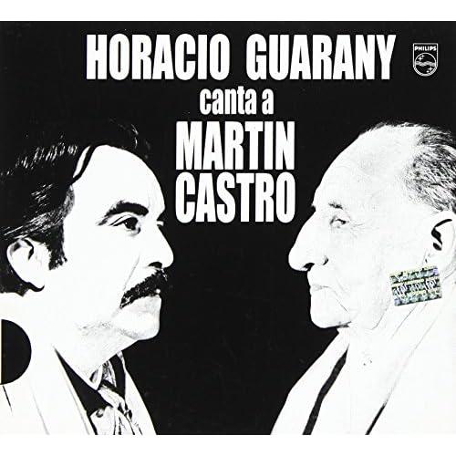 Horacio Guarani Canta a Martin Castro-(1966) Horacio Gurarany CD