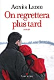 "Afficher ""On regrettera plus tard n° 1"""