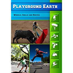 Playground Earth Wheels, Chills and Hooves