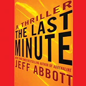 The Last Minute | [Jeff Abbott]