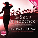 The Sea of Innocence | Kishwar Desai