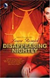 Disappearing Nightly (0373802331) by Resnick, Laura